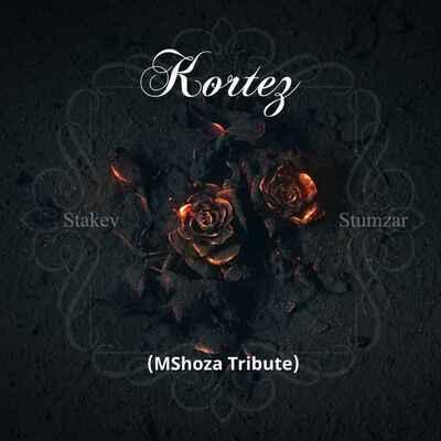Stakev & Stumzar – Kortes (Mshoza Tribute)