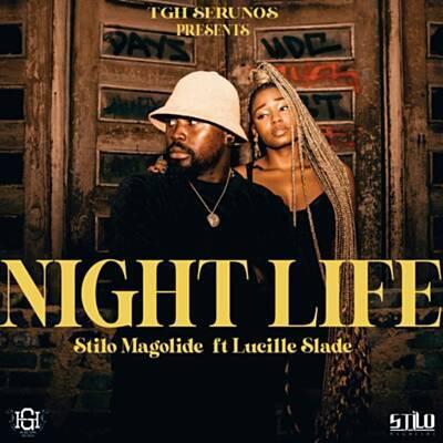 Stilo Magolide – Night Life ft. Lucille Slade