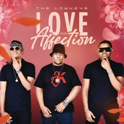 The Lowkeys – Affection