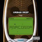 Urban Deep – Anaconda Ft. Blaklez & Mbewukazi