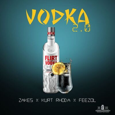 Woza Zakes, Kurt Rhoda & DJ FeezoL – Vodka 2.0