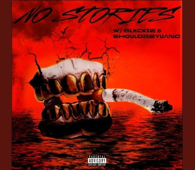 808 Sallie – No Stories ft. Blxckie & Shouldbeyuang