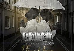 Bello No Gallo – I Found Love ft. Troy