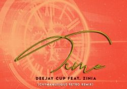 Deejay Cup – Time (Chymamusique Retro Remix) ft. Zinia