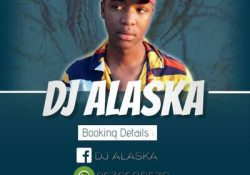 Dj Alaska – ChineeWinds Dombolo ft. African Boyz & MizoCpt (Guga 7 MusiQ)
