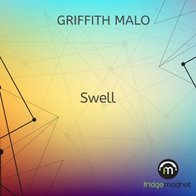 Griffith Malo – Swell (Original Mix)
