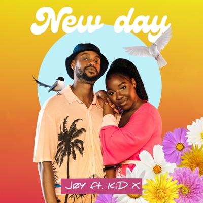 Jøy – New Day ft. KiD X + Video
