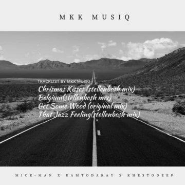 Mick-Man, Khesto Deep & Kamtodakay – Get Some Wood