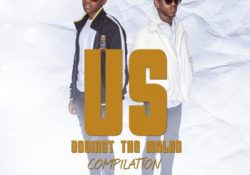Mr Dlali Number & Ruulz – Us Against The World Compilation