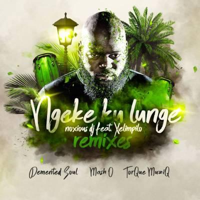 Noxious DJ – Ngeke Ku Lunge (Mash.O Herb Remix) ft. Xelimpilo