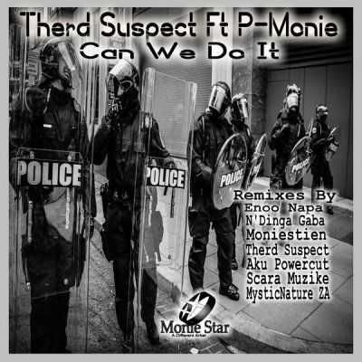 Therd Suspect – Can We Do It (Enoo Napa Remix) ft. P-Monie