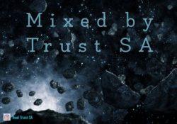 Trust SA – Trustified Deep Tempo Vol 2 Mix