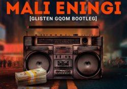TVP Empiire – Mali Eningi (Glisten Gqom Bootleg)
