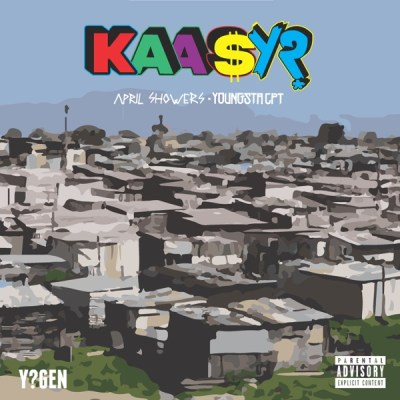 April Showers & YoungstaCPT – Kaasy?