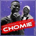 King Monada – Chomie ft. Dr Rackzen