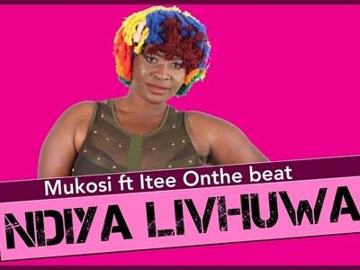 Mukosi – Ndiya Livhuwa ft. ITee OnThe Beat