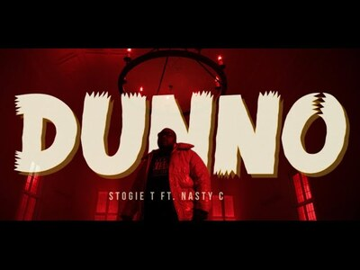 Stogie T – Dunno ft. Nasty C (Official Music Video)