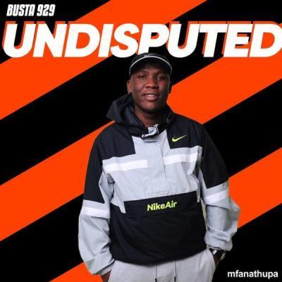 Busta 929 – Undisputed EP