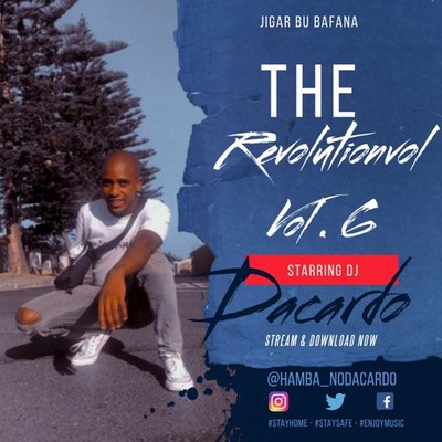 dacardo-–-the-revolution-vol-6-mix-bamoza.com-