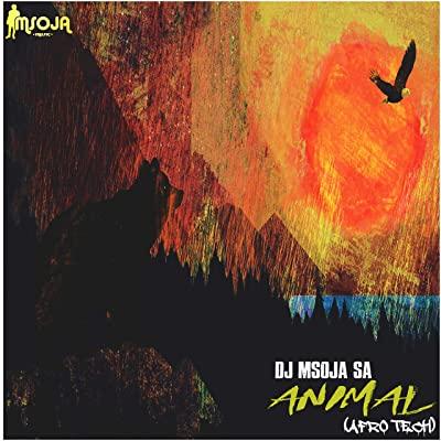 DJ Msoja SA – Animal (Afro Tech)