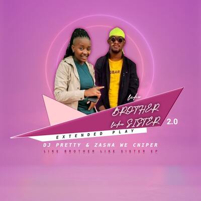 Dj Pretty & Zasha Weh Cnipper – Like Brother Like Sister 2.0 EP