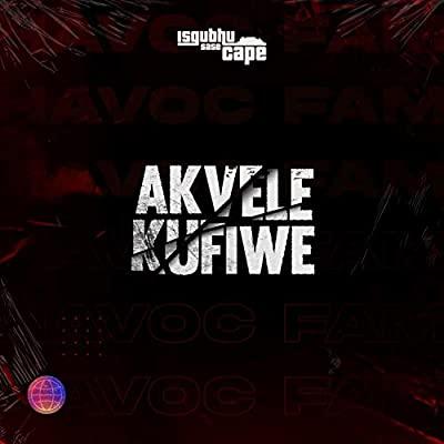havoc-fam-–-makfiwe-once-bamoza.com-