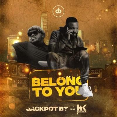 Jackpot BT – Belong To You ft. Heavy K (Song & Video)