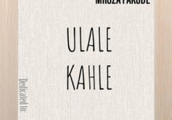 Mroza Van Damme Fakude – Ulale Kahle