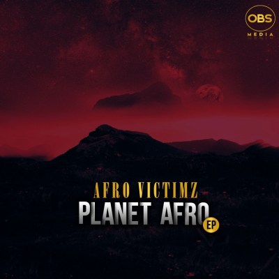 Afro Victimz – Planet Afro EP
