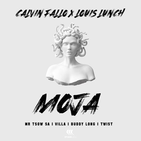 Calvin Fallo & Louis Lunch – Moja ft. Buddy Long, Villa, Twiist & Mr Tsow SA