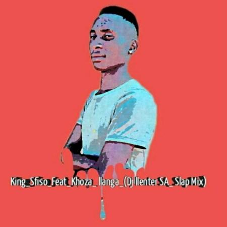 KingSfiso – Ilanga (Dj Llenter SA Slap Mix) ft. Mbuso Khoza