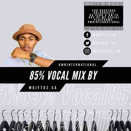 Mgiftoz SA – 85% Vocal Mix