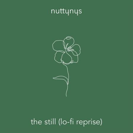 Nutty Nys – The Still (Lo-Fi Reprise)