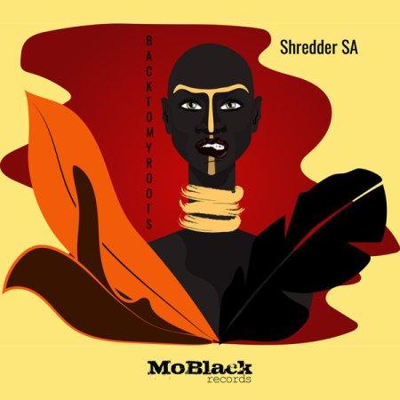 Shredder SA – Back To My Roots (Original Mix)