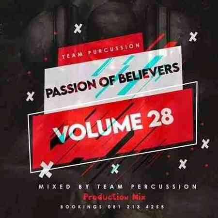 Team Percussion – Passion Of Believers Vol 28 Mix